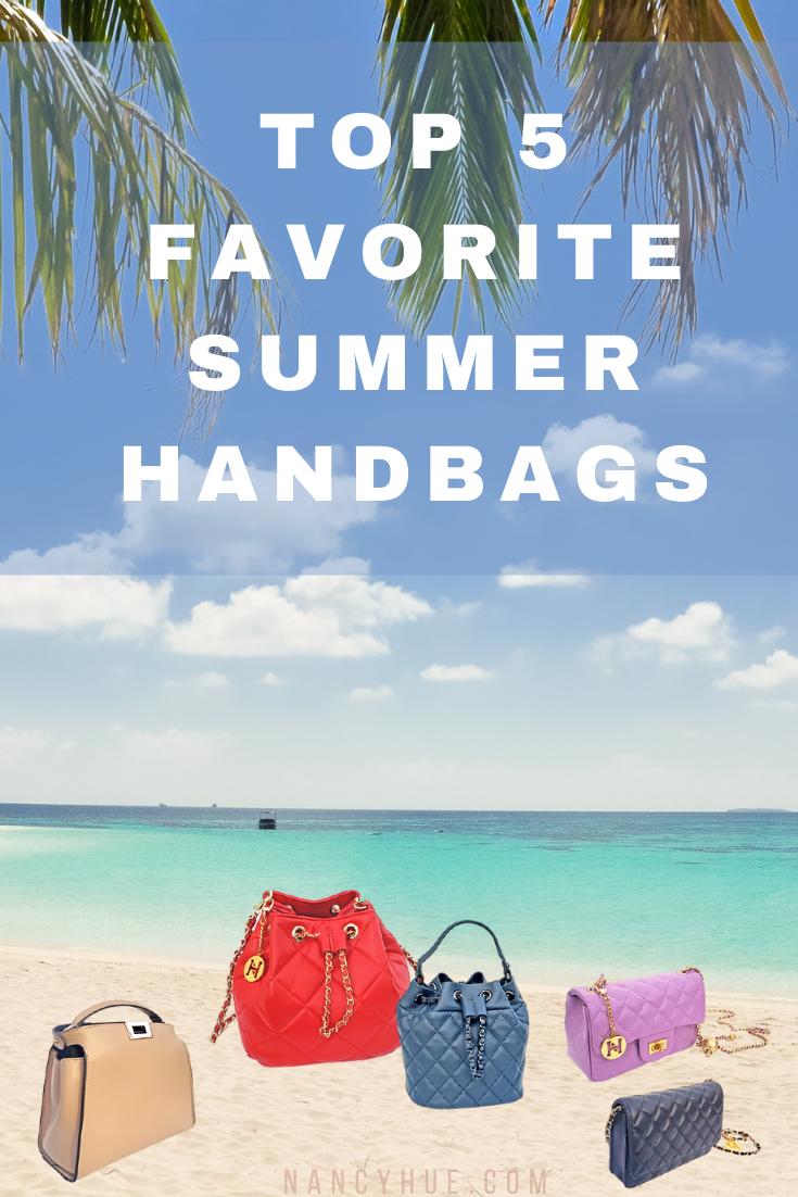 Top 5 Favorite Summer Handbags